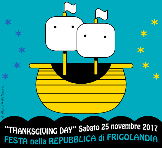 Festa a Frigolandia - Thanksgiving Day 25 novembre 2017