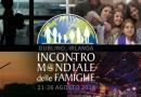 IX Incontro Mondiale delle Famiglie: Parteciperanno il cardinale Gualtiero Bassetti, il vescovo ausiliare mons. Paolo Giulietti