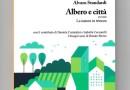 """Gubbio, presentazione del saggio di Alvaro Standardi """"Albero e Città, ovvero la natura in trincea"""""""