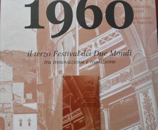 copertina volume Spoleto 1960 - Il terzo Festival dei Due Mondi