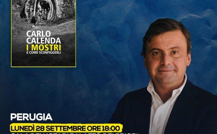 Carlo Calenda a Perugia per presentare il suo ultimo libro 'I Mostri'