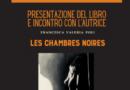 """Francesca Valeria Poli presenta a Foligno il suo libro """"Les chambres noires"""""""